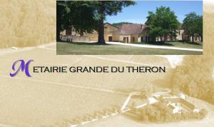 Métairie Grande du Théron